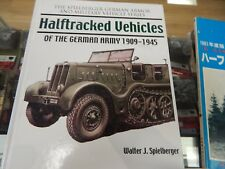 Half Tracked Vehicles of the German Army 1909-1945