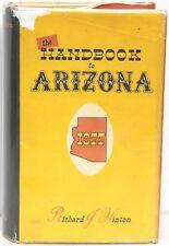 The Handbook to Arizona: Its Resources, History, Towns, Mines, Ruins 1954 Ltd Ed