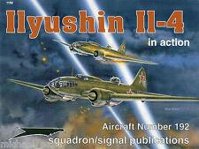 Squadron/Signal In Action 1192 - Ilushin Il-4- NEW