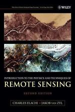 Introduction to the Physics and Techniques of Remote Sensing by Charles Elachi H
