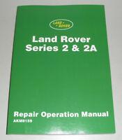 Werkstatthandbuch Land Rover 88 / 109 Series II IIA / Serie 2 + 2A (1958 - 1971)