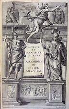 Pierre PALLIOT La Vraye et Parfaite Science des Armoiries 1661 H Josset In-Folio