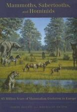 Mammoths, Sabertooths, and Hominids : 65 Million Years of Mammalian Evolution in