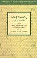 The Element of Lavishness: By Maxwell, William