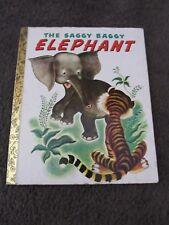 LITTLE GOLDEN BOOK...Hardcover    book...2003 The Saggy Baggy Elephant