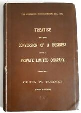 Cecil W Turner - Treatise On The Conversion Of A Business Into A Private Ltd Co