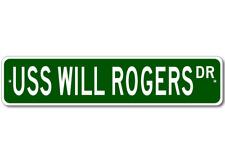 USS WILL ROGERS SSBN 659 Street Sign - Navy