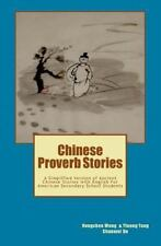 Chinese Proverb Stories : A Simplified Version of Ancient Chinese Stories...