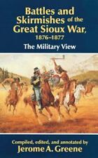 *NEW* Battles and Skirmishes of the Great Sioux War, 1876-77: The Military View