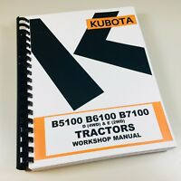 Kubota B7100 B7100D B7100E Tractor Service Workshop Repair Manual