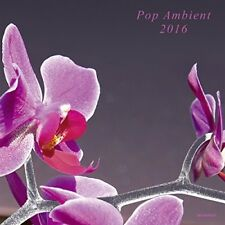 POP AMBIENT 2016  CD NEUF
