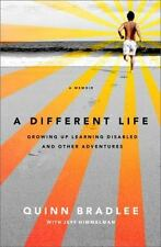 A Different Life: Growing Up Learning Disabled and Other Adventures (Paperback o
