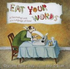 Eat Your Words: A Fascinating Look at the Language of Food-ExLibrary