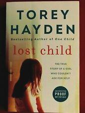 LOST CHILD-TOREY HAYDEN - PB - UNCORRECTED PROOF - 2019 BRAND NEW