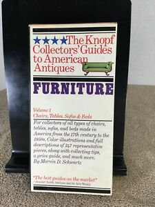 VINTAGE THE KNOPF COLLECTORS GUIDE TO AMERICAN ANTIQUES: FURNITURE VOLUME 1