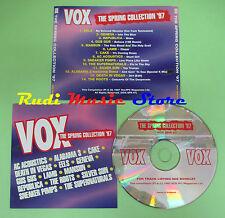 CD VOX SPRING COLLECTION 97 compilation 1997 PROMO ALABAMA 3 CAKE GENEVA  (C25)