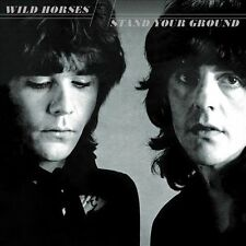 Stand Your Ground [Bonus Tracks] [Remastered] [Deluxe] by Wild Horses (CD,...