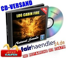 CD VERSAND LOG CABIN FIRE Kaminfeuer Geräusche natural Nature Sounds 12 E-Lizenz
