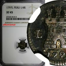 Peru Carlos IV Silver 1797 L 1/4 Real NGC XF45 TOP GRADED BY NGC KM# 102.2