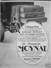 PUBLICITÉ DE PRESSE 1922 MOYNAT LE BAGAGE D'AUTO ARRIMAGE BREVETÉ - ADVERTISING