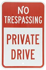 NO TRESPASSING PRIVATE DRIVE Red on White Metal Aluminum Parking Sign 8X12