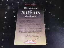 DICTIONNAIRE DES AUTEURS CLASSIQUE Pierre Ripert MAXI POCHE très bon état.