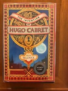 Brian Selznick. The Invention of Hugo Cabret. [SIGNED 1st edition]