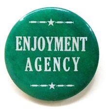 "1970's ENJOYMENT AGENCY hippie counter culture 1.75"" pinback button ^"