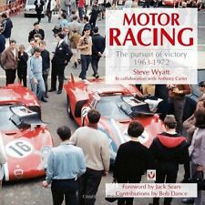 Motor Racing: The Pursuit of Victory 1963 to 1972 by Steve Wyatt (Paperback,...