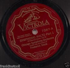 Chicago Symphony Or cond. Frederick Stock on 78 rpm Victor 7387: Symphonic Waltz