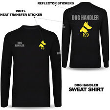 NEW Dog Handler Sweat Shirt Printed Front & Back Work Wear Longsleeve Top