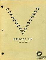 "V Visitor Script - Episode Six   [6]  -- ""The Dissident"" -- Final Draft"