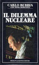N92 Il dilemma nucleare Carlo Rubbia Sperling 1987