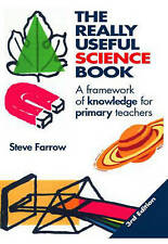 The Really Useful Science Book: A Framework of Knowledge for Primary Teachers (R