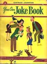 YOUR OWN JOKE BOOK, Gertrude Crampton - 1ST PRINTING 1948 - COMET BOOKS #8