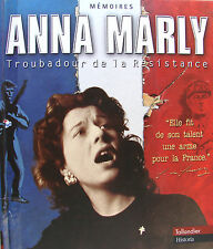 ANNA MARLY TROUBADOUR DE LA RESISTANCE MEMOIRES AVEC 1 CD INEDIT
