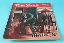 "Tom Shark - altes Original Roman Heft um 1950 - Mister "" X ""  - Nr. 22    /S48"