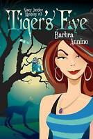NEW Tiger's Eye (A Stacy Justice Mystery) by Barbra Annino