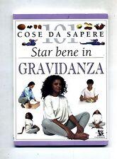 Elizabeth Fenwick# STAR BENE IN GRAVIDANZA # Calderini 1997 # 101 Cose Da Sapere