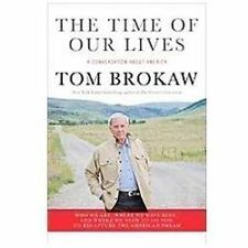 The Time of Our Lives: A conversation about America; Who we are, where-ExLibrary