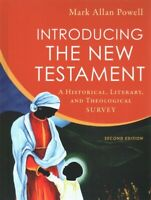 Introducing the New Testament : A Historical, Literary, and Theological Surve...