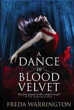 A Dance in Blood Velvet by Freda Warrington (Paperback, 2013)