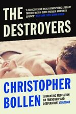The Destroyers By Christopher Bollen. 9781471136207