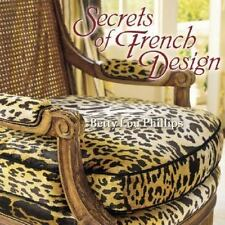 Secrets of French Design by Betty Lou Phillips, First Edition EUC Interior Decor