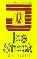 Ice Shock (The Joshua Files #2), Harris, M G, Very Good, Paperback