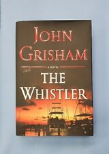 BRAND NEW The Whistler by John Grisham HARDCOVER First Edition UNREAD