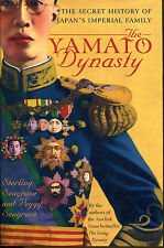 The Yamato Dynasty: The Secret History of Japan's Imperial Family-1st Ed./DJ