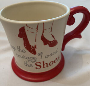 Hallmark Wizard Of Oz Keep Courage I Want The Shoes Ruby Slippers Coffee Cup Mug