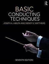 Basic Conducting Techniques by Joseph A. Labuta (Paperback, 2017)