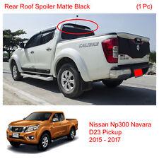 Matte Black Roof Spoiler For Nissan Navara Frontier NP300 D23 4WD UTE 2016 17